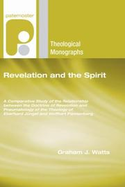 Cover of: Revelation and the Spirit | Graham J. Watts