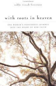 Cover of: With Roots in Heaven | Rabbi Tirzah Firestone