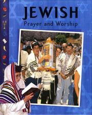 Cover of: Jewish Prayer and Worship | Jonathan Gorsky, Anita Ganeri