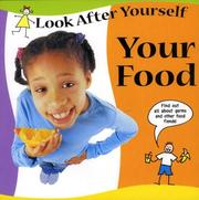 Cover of: Your Food (Look After Yourself) |