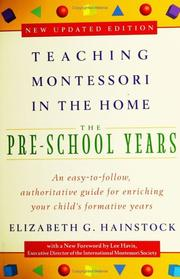 Teaching Montessori in the Home by Elizabeth G. Hainstock