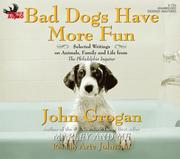 Cover of: Bad Dogs Have More Fun