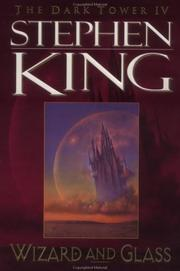 Wizard and glass /Stephen King by Stephen King