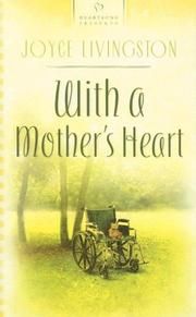 Cover of: With a Mother's Heart (Heartsong Presents #698)