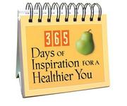 Cover of: 365 Days of Inspiration for a Healthier You