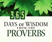 Cover of: 365 Days of Wisdom from the Proverbs