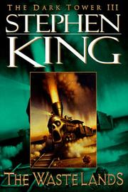 The Waste Lands (The Dark Tower, Book 3) by Stephen King