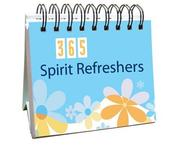 Cover of: 365 Spirit Refreshers (365 Days Perpetual Calendars)