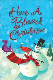 Cover of: Have A Blessed Chrsitmas-Boxed Christmas Cards (Goodnews Greetings)