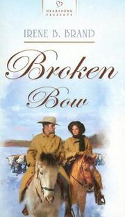 Cover of: Broken Bow (Heartsong Presents #743)
