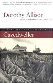 Cover of: Cavedweller | Dorothy Allison