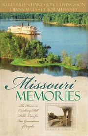 Cover of: Missouri Memories: Beyond the Memories/The Pretend Family/Finishing Touches/Finally Home (Heartsong Novella Collection)