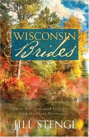 Cover of: Wisconsin Brides | Jill Stengl