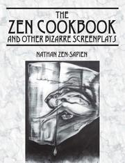 Cover of: THE ZEN COOKBOOK and Other Bizarre Screenplays | Nathan Zen-Sapien