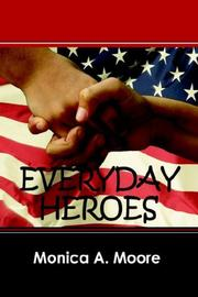 Cover of: Everyday Heroes | Monica A. Moore
