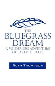 Cover of: The Bluegrass Dream