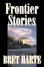 Cover of: Frontier Stories | Bret Harte