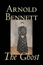 Cover of: The Ghost | Arnold Bennett