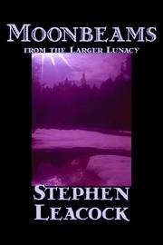 Cover of: Moonbeams from the larger lunacy