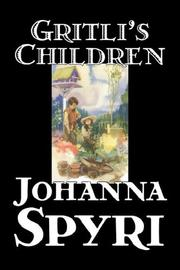 Cover of: Gritli's Children: a story of Switzerland