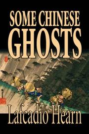 Cover of: Some Chinese Ghosts | Lafcadio Hearn