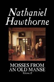 Cover of: Mosses from an Old Manse, Volume II