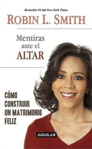 Cover of: Mentiras ante el altar /Lies at the Altar | Robin L. Smith