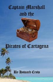 Captain Marshall and the Pirates of Cartagena