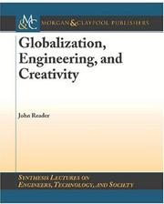 Cover of: Globalization, Engineering, and Creativity (Synthesis Lectures on Engineer, Technology and Society)
