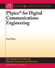 PSpice for Digital Communications Engineering (Synthesis Lectures on Digital Circuits and Systems) (Synthesis Lectures on Digital Circuits and Systems)