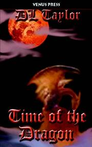 Cover of: Time of the Dragon | D. L. Taylor