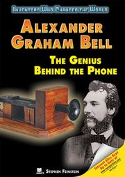 Cover of: Alexander Graham Bell: The Genius Behind the Phone (Inventors Who Changed the World)