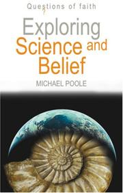 Cover of: Exploring Science and Belief (Questions of Faith)
