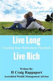 Cover of: Live Long Live Rich | H. Craig Rappaport