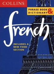 Cover of: French Phrase Book & Dictionary (Collins Phrase Book & Dictionaries) | Harpercollins