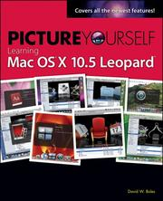 Picture yourself learning Mac OS x 10.5 Leopard by David W. Boles
