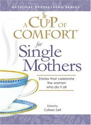 Cover of: Cup of Comfort for Single Mothers | Colleen Sell