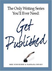 Cover of: Get Published (The Only Writing Series You