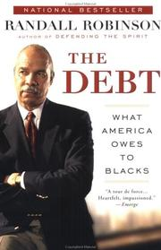 Cover of: The Debt | Randall Robinson
