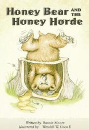 Cover of: Honey Bear and the Honey Horde