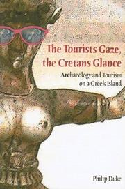 Cover of: The Tourists Gaze, The Cretans Glance