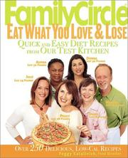Cover of: Family Circle Eat What You Love & Lose | Peggy Katalinich