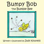 Cover of: Bumpy Bob the Bumble Bee | Judy Kounelis