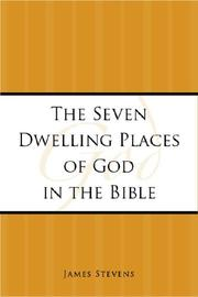 Cover of: The Seven Dwelling Places of God in the Bible
