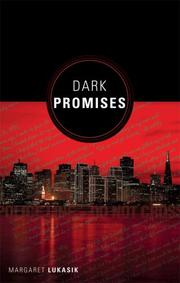 Cover of: Dark Promises | Margaret Lukasik