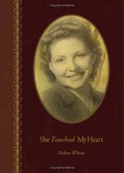 Cover of: She Touched My Heart | Debra White