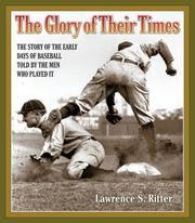 Cover of: The Glory of Their Times | Ritter, Lawrence S.
