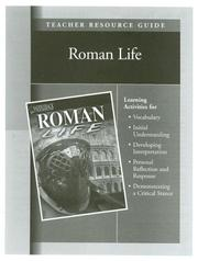 Cover of: Roman Life Teacher Resource Guide (The Life of  Early Civilization Series) | John Guy