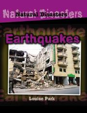 Cover of: Earthquakes (Natural Disasters) | Louise Park