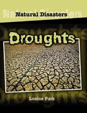 Cover of: Droughts (Natural Disasters) | Louise Park